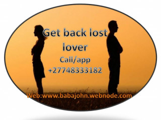 Genuine lost lover spell specialist +27748333182 Pay after results in Graaff-Reinet Grahamstown King William's Town Mthatha
