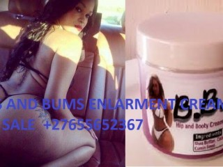 HIPS,BUMS AND BREAST ENLARGMENT  CREAMS FOR SALE IN JOHANNESBURG ,rustenburg,kwamashu,springbok27655652367